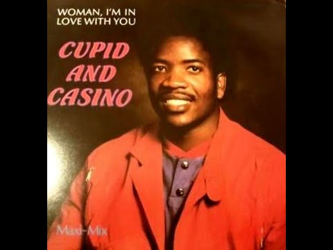 Cupid & Casino - Woman, I'm In Love With You (1985)